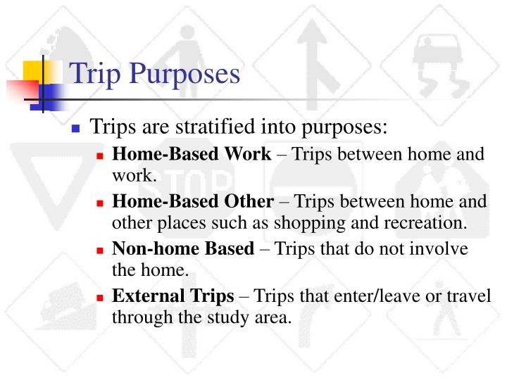 Trip Purposes