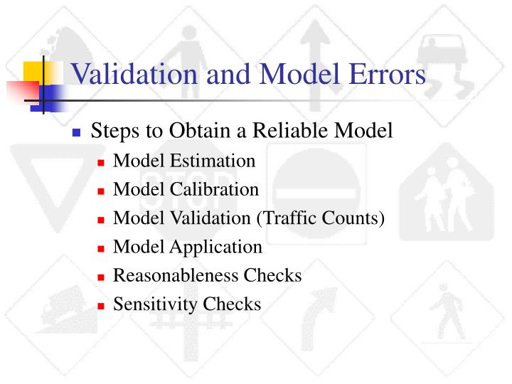 Validation and Model Errors