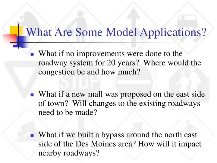 What Are Some Model Applications?