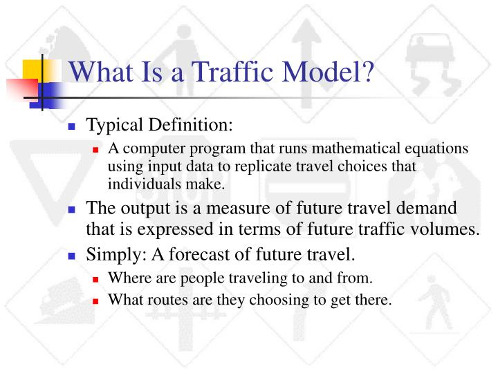 What Is a Traffic Model?
