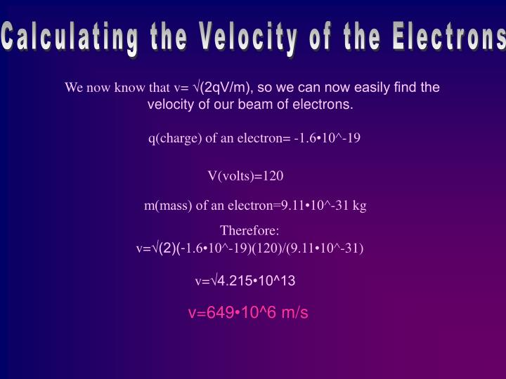 Calculating the Velocity of the Electrons