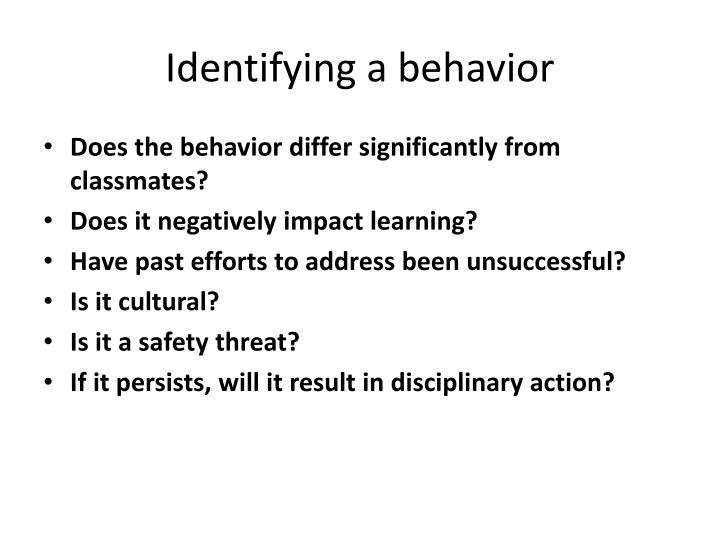 Identifying a behavior