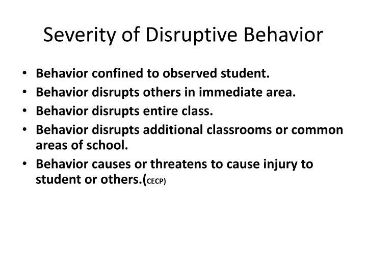 Severity of Disruptive Behavior