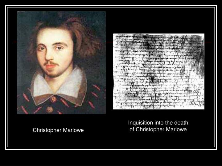 Inquisition into the death of Christopher Marlowe