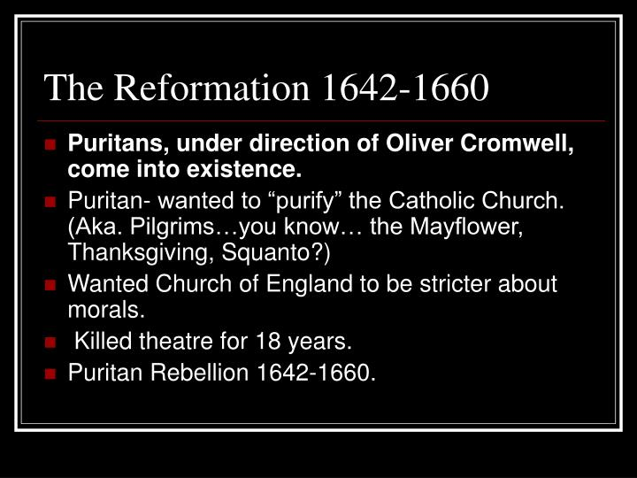 The Reformation 1642-1660