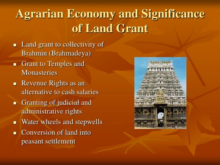 Agrarian Economy and Significance of Land Grant