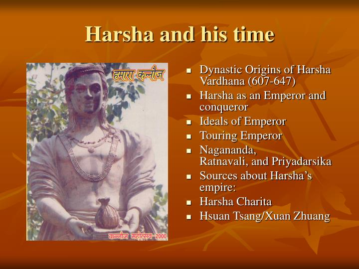 Harsha and his time