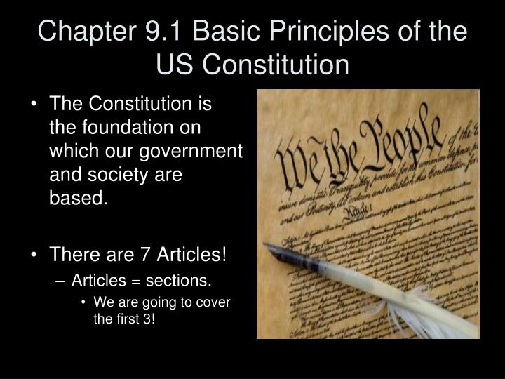 Chapter 9 1 basic principles of the us constitution