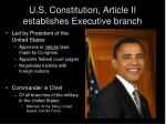 u s constitution article ii establishes executive branch
