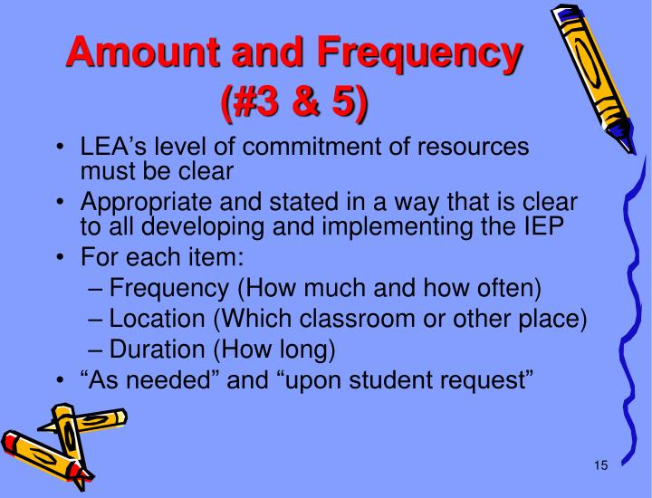 Amount and Frequency (#3 & 5)
