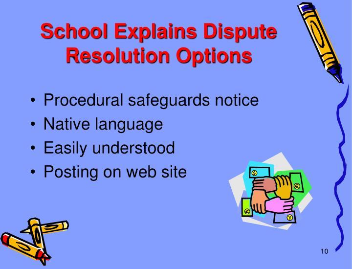 School Explains Dispute Resolution Options