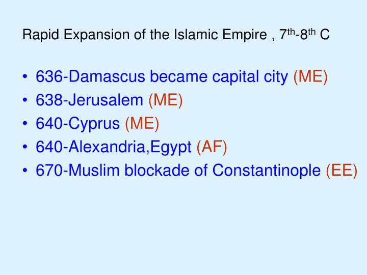 Rapid Expansion of the Islamic Empire , 7