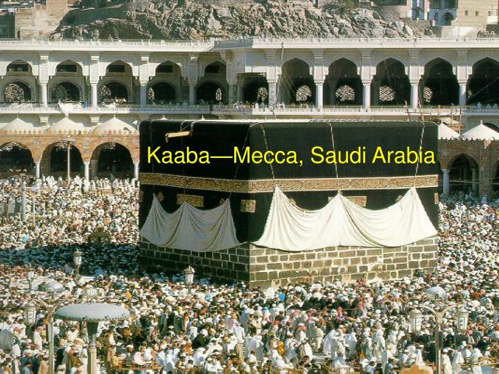 Kaaba—Mecca, Saudi Arabia
