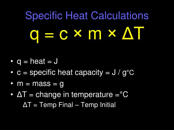 Ppt specific heat capacity powerpoint presentation id for Specific heat table j gc