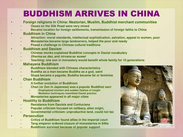 BUDDHISM ARRIVES IN CHINA