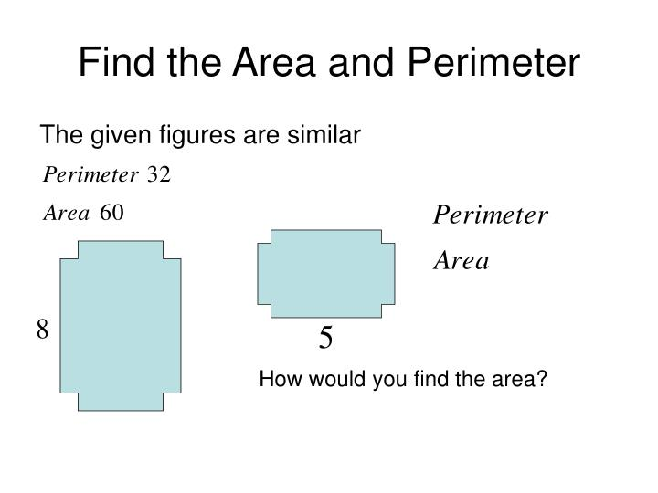 Find the Area and Perimeter