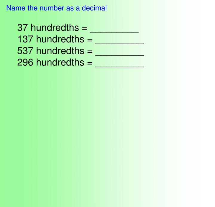 Name the number as a decimal