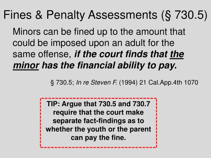 Fines & Penalty Assessments (§ 730.5)