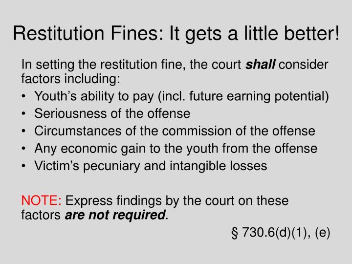 Restitution Fines: It gets a little better!