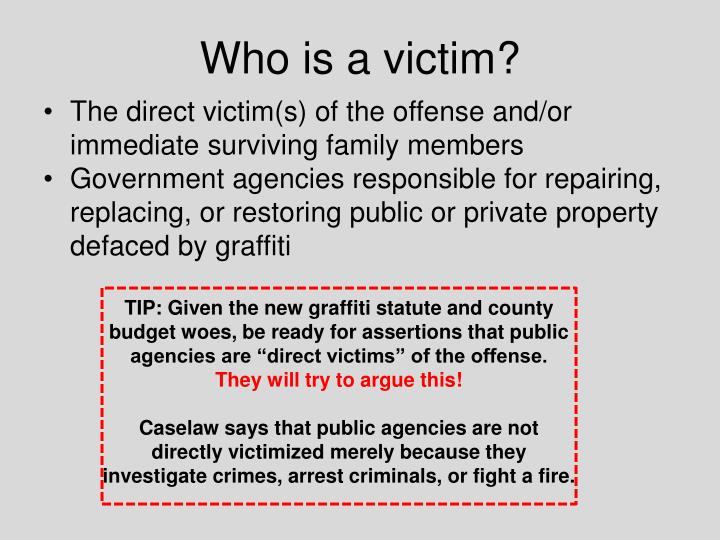 Who is a victim?