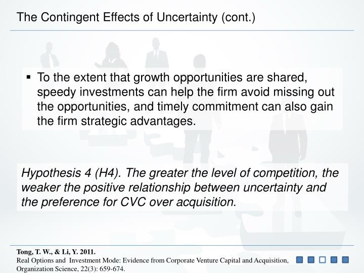 The Contingent Effects of Uncertainty (cont.)