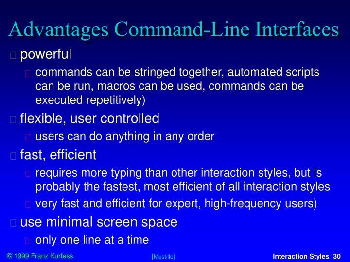 Advantages Command-Line Interfaces