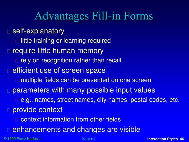 Advantages Fill-in Forms