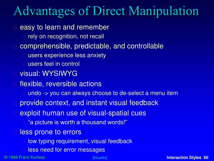 Advantages of Direct Manipulation