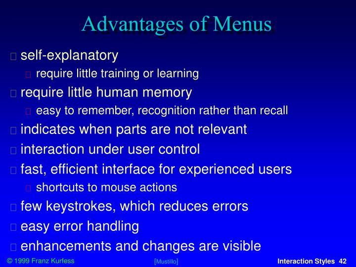 Advantages of Menus