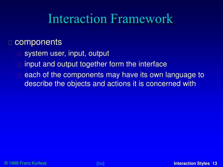 Interaction Framework