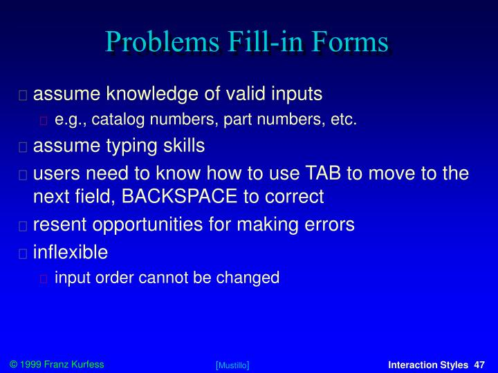 Problems Fill-in Forms