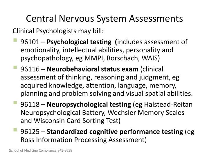 Central Nervous System Assessments