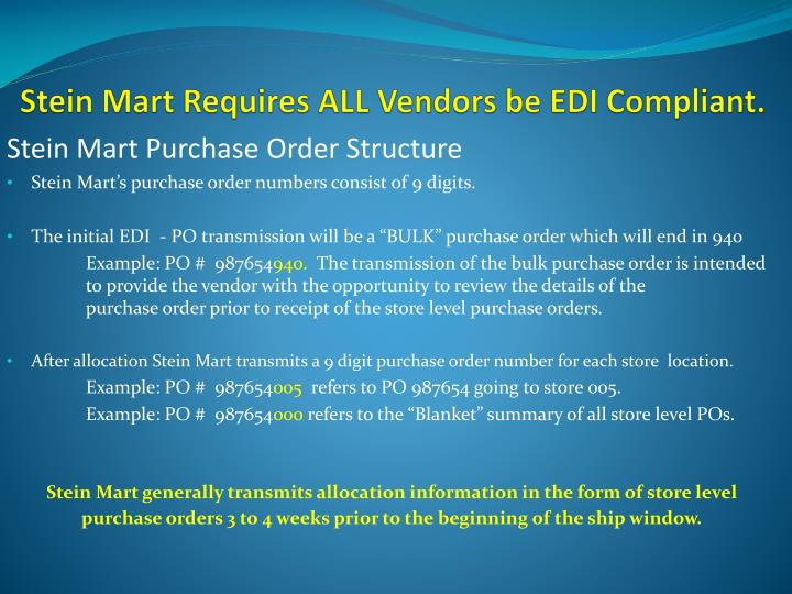 Stein mart requires all vendors be edi compliant
