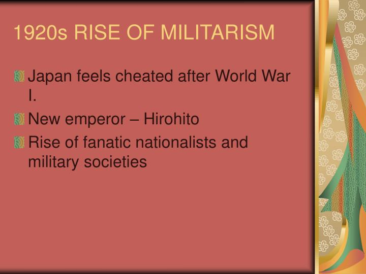 1920s RISE OF MILITARISM