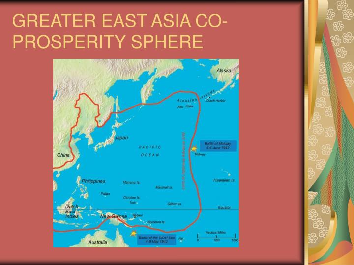 GREATER EAST ASIA CO-PROSPERITY SPHERE