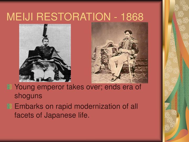MEIJI RESTORATION - 1868