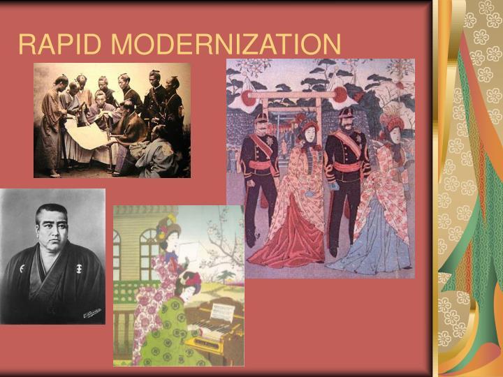 RAPID MODERNIZATION
