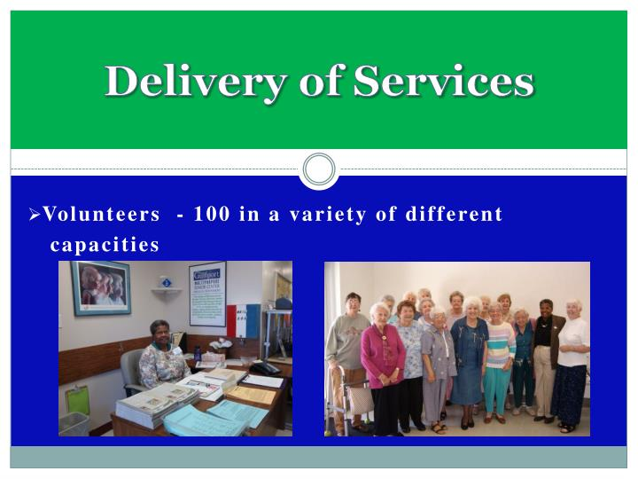Delivery of Services