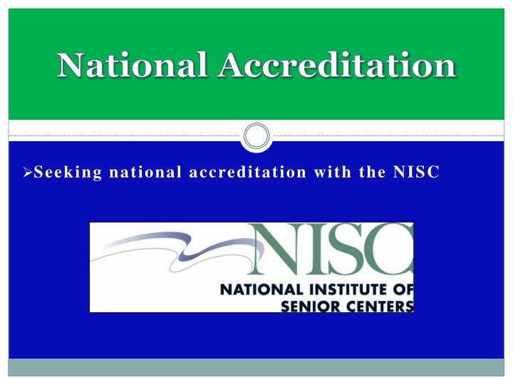 National Accreditation