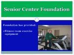 senior center foundation6
