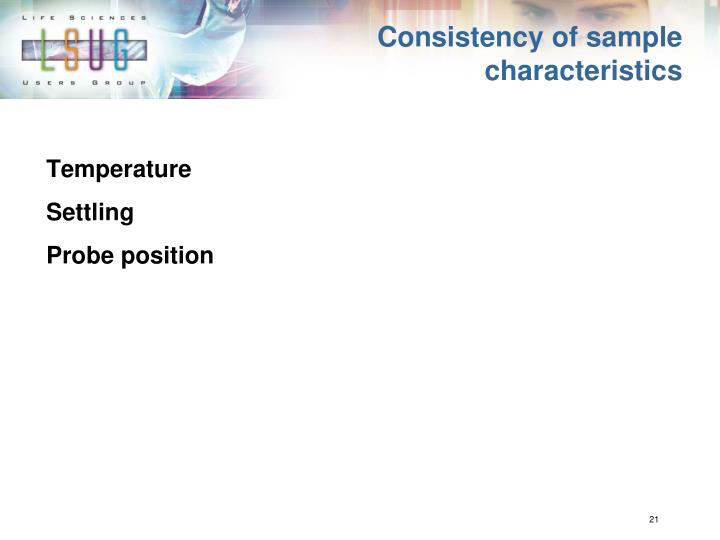 Consistency of sample characteristics