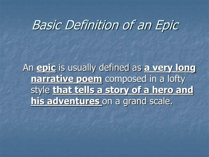 Basic definition of an epic