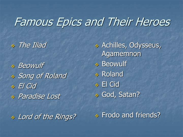 Famous epics and their heroes