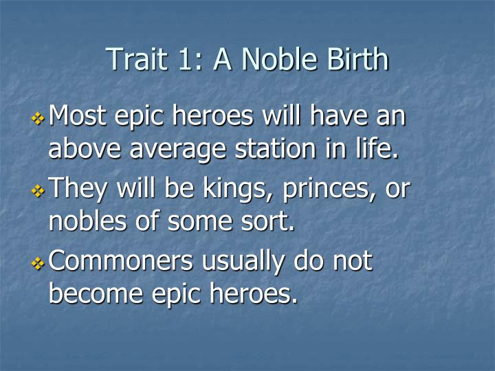 Trait 1: A Noble Birth