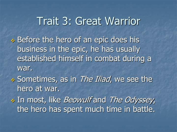 Trait 3: Great Warrior