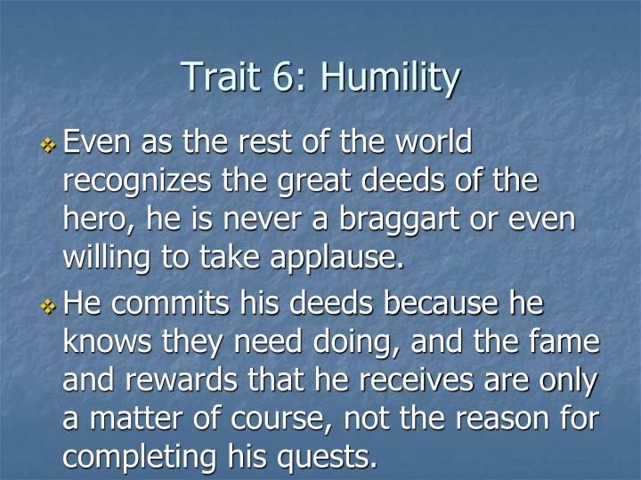 Trait 6: Humility