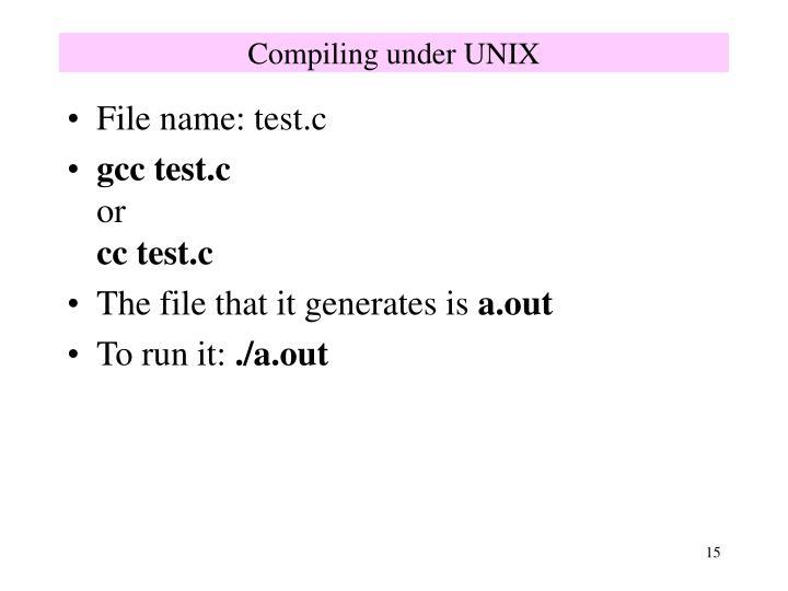 Compiling under UNIX
