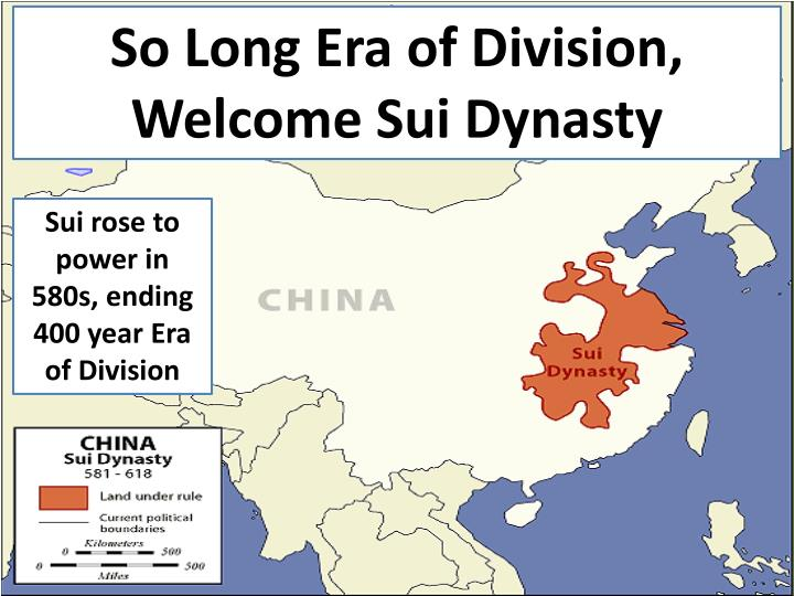 So Long Era of Division, Welcome Sui Dynasty