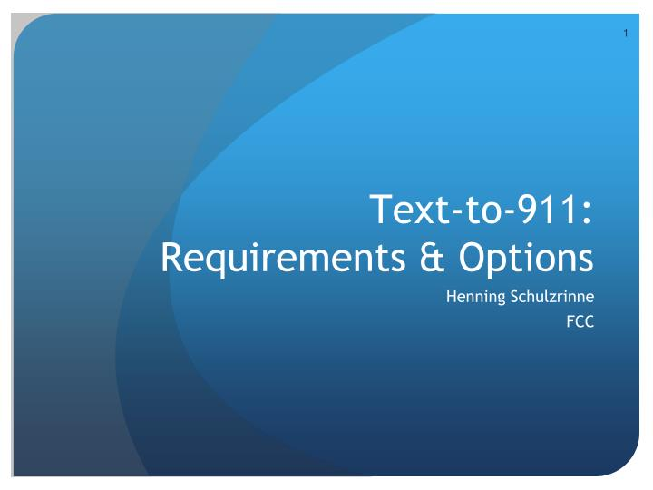 Text to 911 requirements options