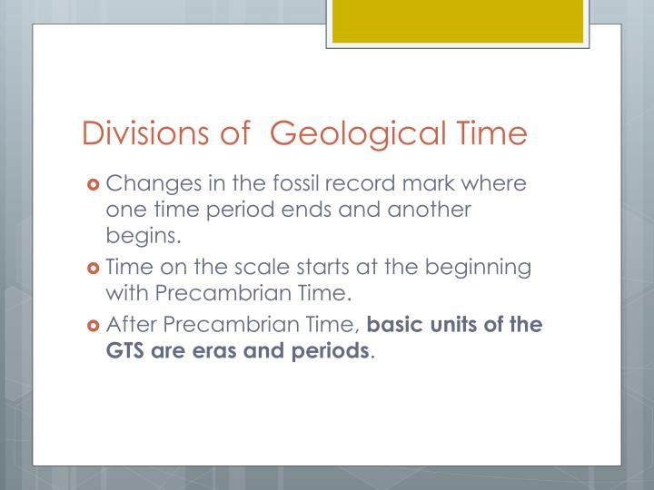 Divisions of  Geological Time